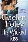 His Wicked Kiss A Novel,0345480104,9780345480101