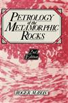 Petrology of the Metamorphic Rocks 2nd Edition,0045520275,9780045520275