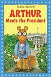 Arthur Meets the President An Arthur Adventure,0316112917,9780316112918