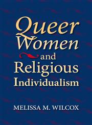 Queer Women and Religious Individualism,0253221161,9780253221162
