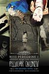 Miss Peregrine's Home for Peculiar Children The Graphic Novel,0316245283,9780316245289