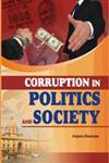 Corruption in Politics and Society Theory and Evidences 1st Edition,8182204984,9788182204980