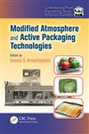 Modified Atmosphere and Active Packaging Technologies,1439800448,9781439800447