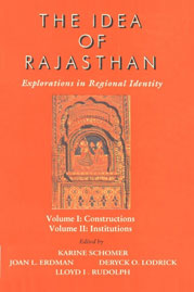 The Idea of Rajasthan Explorations in Regional Identity, Vol 1 : Constructions; Vol. 2 : Institutions 2 Vols. in 1,8173043043,9788173043048