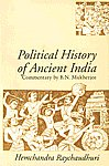 Political History of Ancient India Form the Accession of Parikshit to the Extinction of the Gupta Dynasty 8th Impression,0195643763,9780195643763