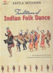 Traditions of Indian Folk Dance 2nd Revised Edition,8185120226,9788185120225