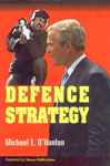 Defence Strategy (For the Post-Saddam Era),8170492858,9788170492856