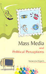 Mass Media and Political Perceptions,8175941553,9788175941557