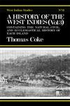 A History of the West Indies Containing the Natural, Civil and Ecclesiastical History of Each Island Reprint Edition,0714619337,9780714619330