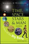 Time, Space, Stars and Man The Story of the Big Bang 2nd Edition,1848169337,9781848169333