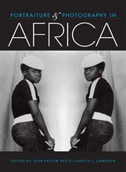 Portraiture and Photography in Africa,0253008603,9780253008602