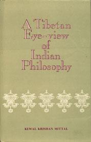 A Tibetan Eye-View of Indian Philosophy Being Translation of Grub mtha' Shel Gyi Me Long of Thu' U-bkwan Blo-bzang Chos-Kyi-Nyi-Ma 1st Edition,8121501083,9788121501088