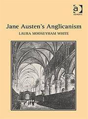 Jane Austen's Anglicanism,1409418634,9781409418634