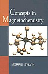 Concepts in Magnetochemistry 1st Edition,8178901528,9788178901527