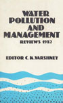 Water Pollution and Management Reviews Volume,8170030366,9788170030362