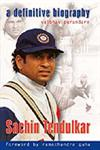 Sachin Tendulkar A Definitive Biography 6th Revised & Updated Edition,8174363602,9788174363602