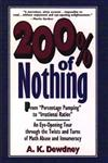 200% of Nothing: An Eye Opening Tour Through the Twists and Turns of Math Abuse and Innumeracy,0471145742,9780471145745