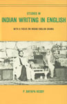 Studies in Indian Writing in English With a Focus on Indian English Drama,8185218269,9788185218267