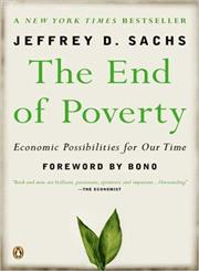 The End of Poverty Economic Possibilities for Our Time,0143036580,9780143036586