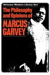 The Philosophy and Opinions of Marcus Garvey,071462120X,9780714621203