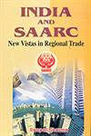 India and SAARC New Vistas in Regional Trade 1st Edition,8184201214,9788184201215