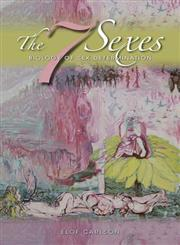 The 7 Sexes Biology of Sex Determination,0253006457,9780253006455