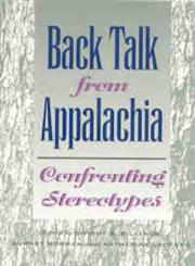 Back Talk from Appalachia Confronting Stereotypes,0813190010,9780813190013