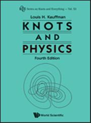 Knots and Physics 4th Edition,9814383015,9789814383011