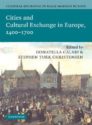 Cultural Exchange in Early Modern Europe Vol. 2,110741279X,9781107412798