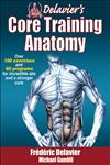 Delavier's Core Training Anatomy,1450413994,9781450413992