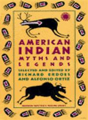 American Indian Myths and Legends,0394740181,9780394740188