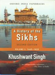 A History of the Sikhs, 1469-1839 Vol. 1 2nd Edition, 13th Impression,0195673085,9780195673081