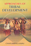 Approaches of Tribal Development,8184351070,9788184351071
