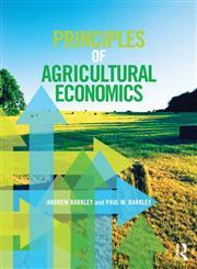 Principles of Agricultural Economics,0415540704,9780415540704