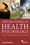 Applied Topics in Health Psychology,1119971934,9781119971931