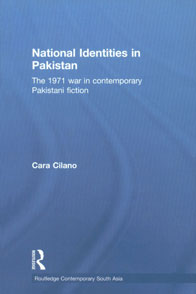 National Identities in Pakistan The 1971 War in Contemporary Pakistani Fiction,0415779588,9780415779586