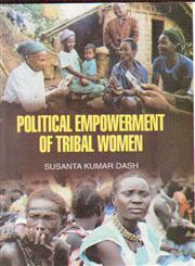 Political Empowerment of Tribal Women,8184114028,9788184114027