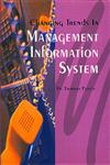 Changing Trends in Management Information System,8183290876,9788183290876