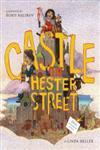 The Castle on Hester Street,0689874340,9780689874345