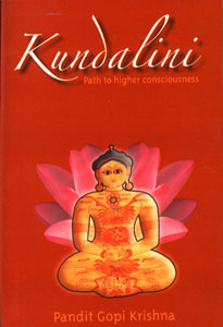 Kundalini Path to Higher Consciousness 14th Printing,8122201504,9788122201505