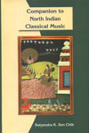 Companion to North Indian Classical Music 2nd Revised Edition,8121510902,9788121510905