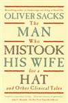 The Man Who Mistook His Wife for a Hat and Other Clinical Tales,0684853949,9780684853949