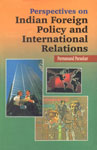 Perspectives on Indian Foreign Policy and International Relations 1st Published,8171321801,9788171321803