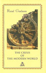 The Crisis of the Modern World 2nd Edition,8186569111,9788186569115