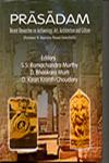 Prasadam Recent Researches in Archaeology, Art, Architecture and Culture : Professor B. Rajendra Prasad Festschrift 1st Edition,8186622675,9788186622674
