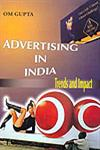 Advertising in India Trends and Impact 1st Edition, Reprint,8178353083,9788178353081
