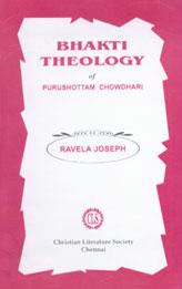 Bhakti Theology of Purushottam Chowdhari