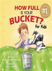 How Full Is Your Bucket? For Kids,1595620273,9781595620279