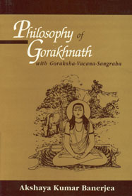 Philosophy of Gorakhnath With Goraksha-Vacana-Sangraha 5th Reprint,8120805356,9788120805354