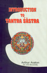 Introduction to Tantra Sastra 1st Edition,8188808156,9788188808151